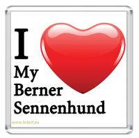 I Love My Berner Sennenhund
