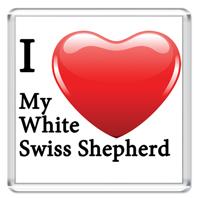 I Love My White Swiss Shepherd